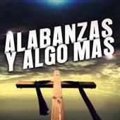 Alabanzas y Algo Mas by Various Artists