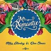 Mr. Romantic by Mike Stanley