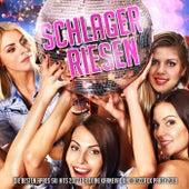 Schlager Riesen – Die besten Apres Ski Hits 2017 für deine Karneval und Discofox Party 2018 by Various Artists