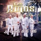 La Escuela De La Vida by Los Amos