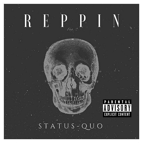 Reppin by Status Quo