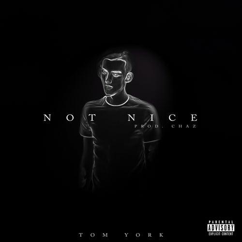 Not Nice by Tom York