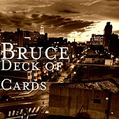 Deck of Cards by Bruce