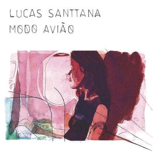 Modo avião by Lucas Santtana