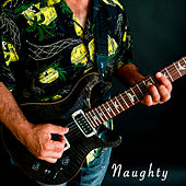 Naughty by Dennis Rivizzigno