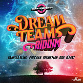Dream Team Riddim by Various Artists