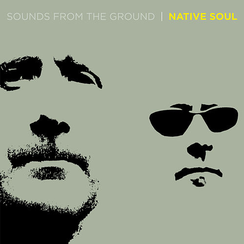 Native Soul by Sounds from the Ground