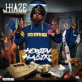 Heroin Habits by J-Haze