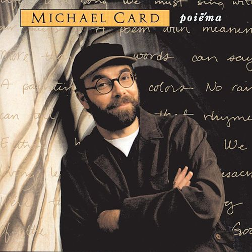 Play & Download Poiema by Michael Card | Napster