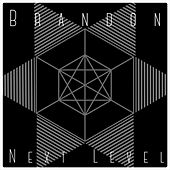 Next Level - EP by Brandon