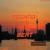 Techno to the Beat, Vol. 2 by Various Artists