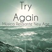 Try Again - Música Relajante New Age para Estudiar Entrenamiento de la Mente Solución de Problemas con Sonidos de la Naturaleza Instrumentales by Various Artists