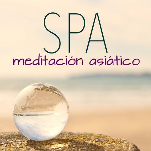 Meditación Asiático Spa - Música Relajante para Dormir, Relajación, Yoga & Bienestar by Oasis de Détente et Relaxation