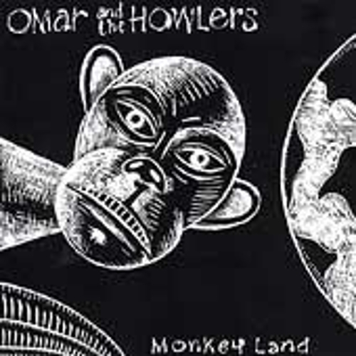 Play & Download Monkeyland by Omar and The Howlers | Napster