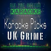 Karaoke Picks - UK Grime by Hit The Button Karaoke