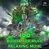 100 Budda Top Music by Various Artists