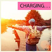 Charging, Vol. 3 (Hipster Chill Out) by Various Artists