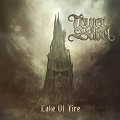 Lake of Fire by Tower Of Babel
