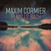 Maxim Cormier Plays J.S. Bach by Maxim Cormier