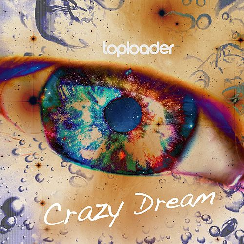 Crazy Dream by Toploader