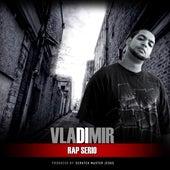 Rap Serio by Vladimir