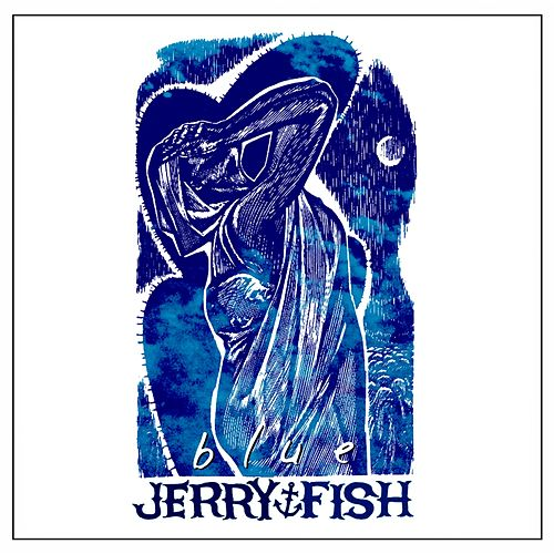 Blue by Jerry Fish