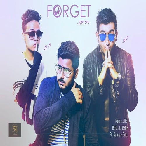 Forget (feat. Sourav Bittu) by R.B.