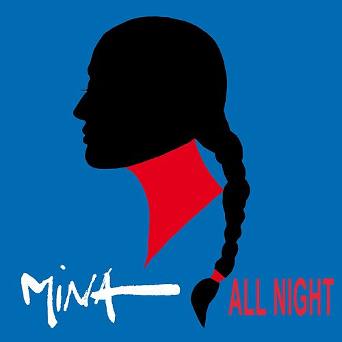 All Night by Mina