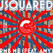 RMB ME (feat. Amy) [Pastel Remix] by J-Squared