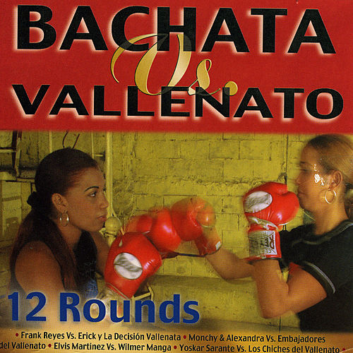Play & Download Bachata Vs. Vallenatos by Various Artists | Napster