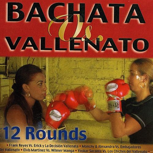 Bachata Vs. Vallenatos by Various Artists