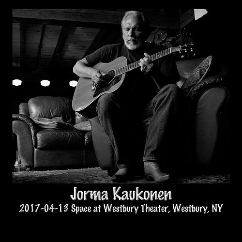2017-04-13 the Space at Westbury Theater, Westbury, NY (Live) by Jorma Kaukonen