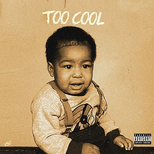 Too Cool by Vso