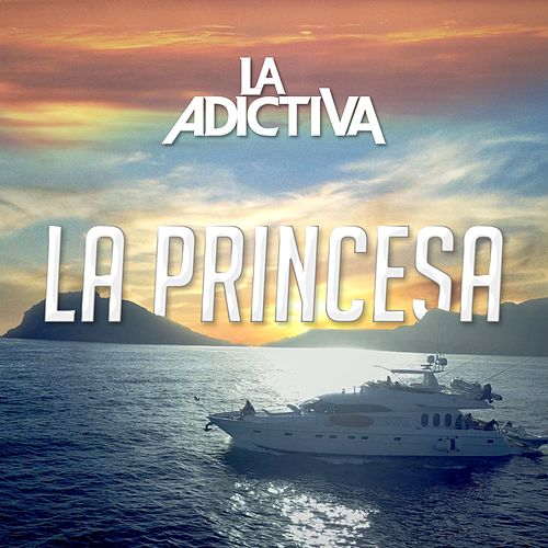 La Princesa by La Adictiva Banda San Jose de Mesillas