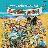 Play & Download Everything Playing by The Lovin' Spoonful | Napster