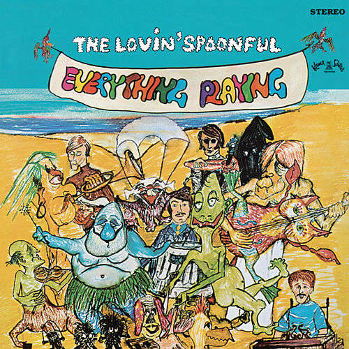 Everything Playing by The Lovin' Spoonful