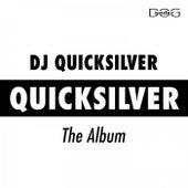 Quicksilver by DJ Quicksilver