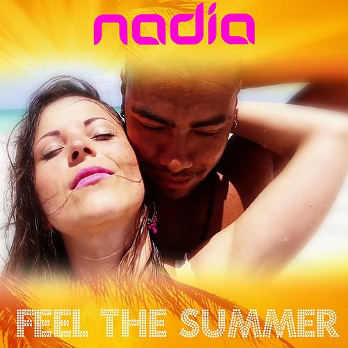 Feel the Summer by Nadia