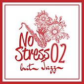 No Stress but Jazz, Vol. 2 by Various Artists