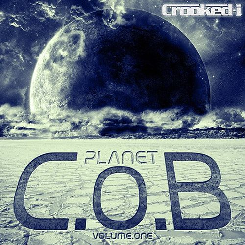 Planet C.O.B, Vol. 1 by Crooked I