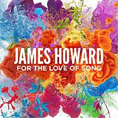 For the Love of Song (Live) by James Howard
