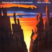 Take Me Away by Thomas Goodlunas
