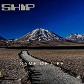 Game of Life by The Ship