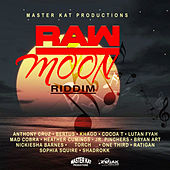Raw Moon Riddim by Various Artists