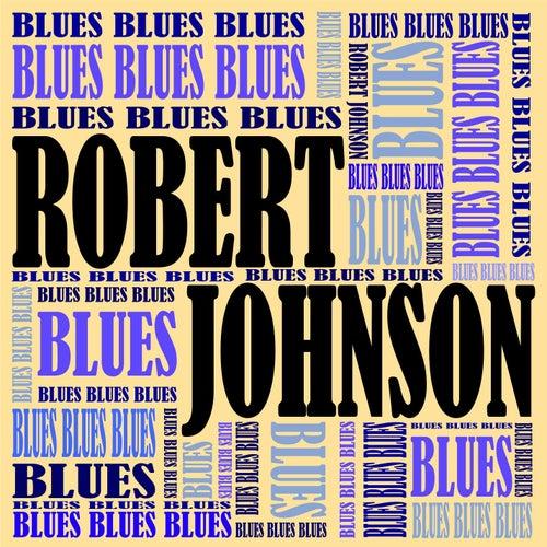 Blues Blues Blues de Robert Johnson