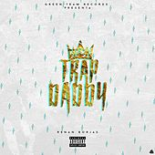 Trap Daddy by Renan Borjas