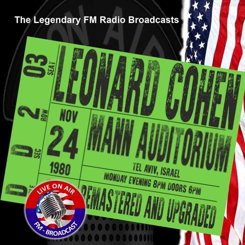 Legendary FM Broadcasts - Mann Auditorium, Tel Aviv Israel 24th November 1980 by Leonard Cohen
