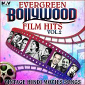 Evergreen Bollywood Film Hits & Vintage Hindi Movies Songs, Vol. 2 by Various Artists
