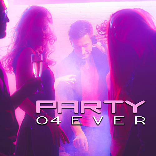 Party 04 Ever – Chill Out 2017, Summer Lounge, Dance, Deep Chill Out Music, Fresh Beats by Ibiza Dance Party