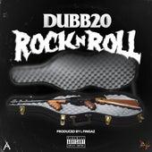 Rock N' Roll by Dubb 20